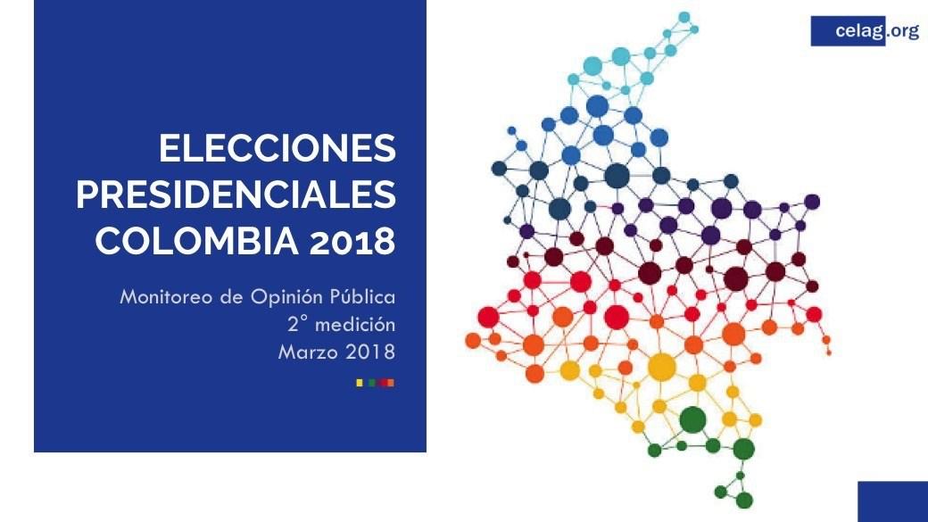 CELAG,III Encuesta de Opinión Colombia 2018 + Nota de prensa