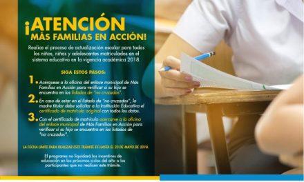 HASTA ESTE 23 DE MAYO HOGARES DE MÁS FAMILIAS EN ACCIÓN TIENENPLAZO PARA ACTUALIZACIÓN DE DATOS ESCOLARES DE SUS HIJOS.