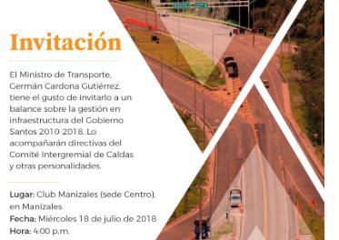 Invitación ministro Germán Cardona sobre gestión en Infraestructura del Gobierno Santos 2010-2018