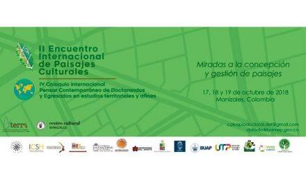 II Encuentro Internacional de Paisajes Culturales. Miradas a la gestión y concepción de Paisajes