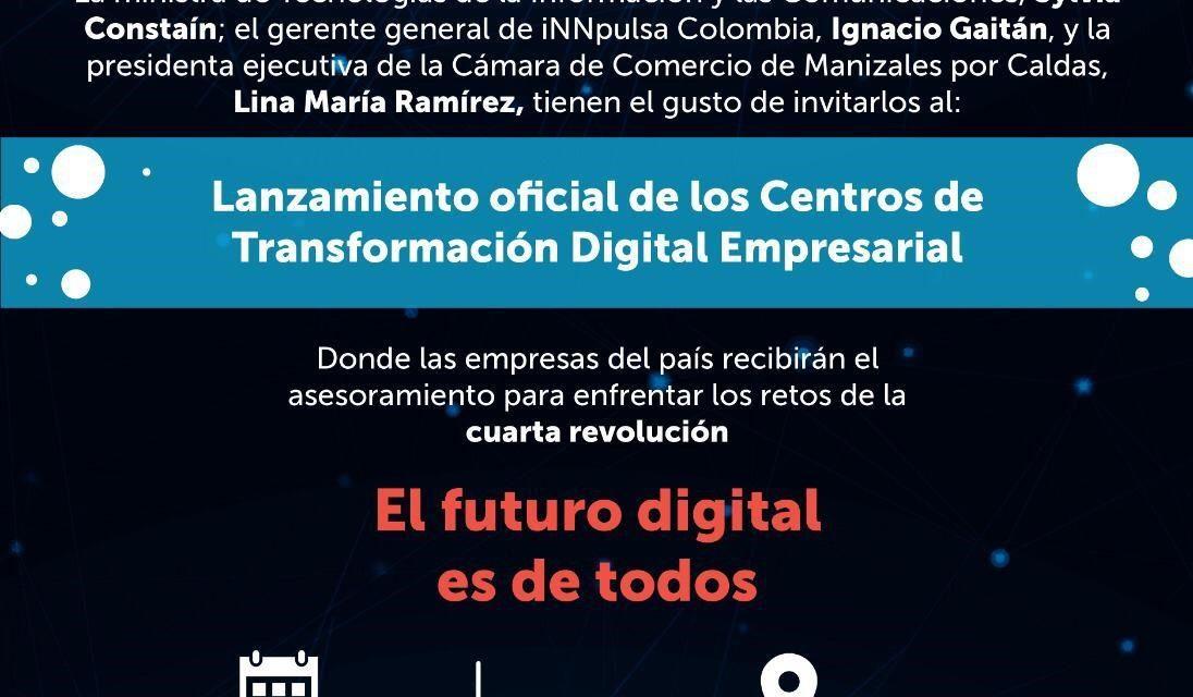 Invitación al lanzamiento de los Centros de Transformación Digital Empresarial