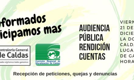 Audiencias Públicas de Rendición de Cuentas en los municipios de Salamina, San José y La Dorada.