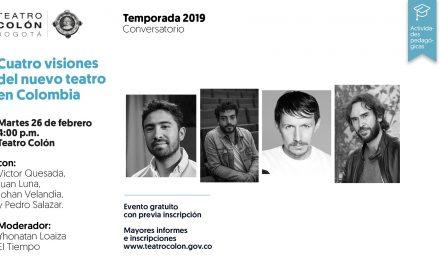 Invitación a medios conversatorio 'Cuatro visiones del nuevo teatro en Colombia'