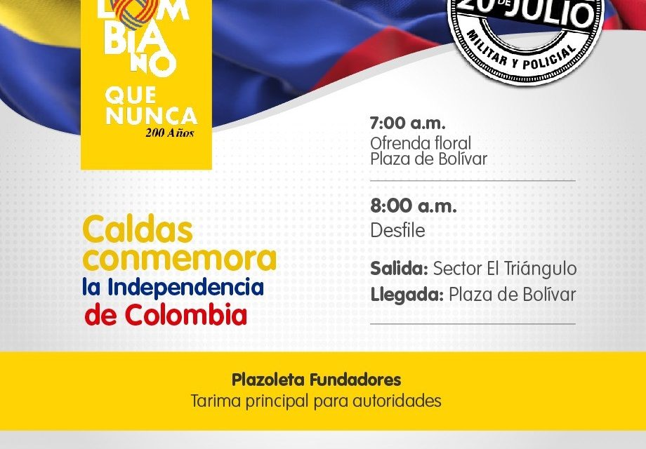 CALDAS CONMEMORA LA INDEPENDENCIA DE COLOMBIA