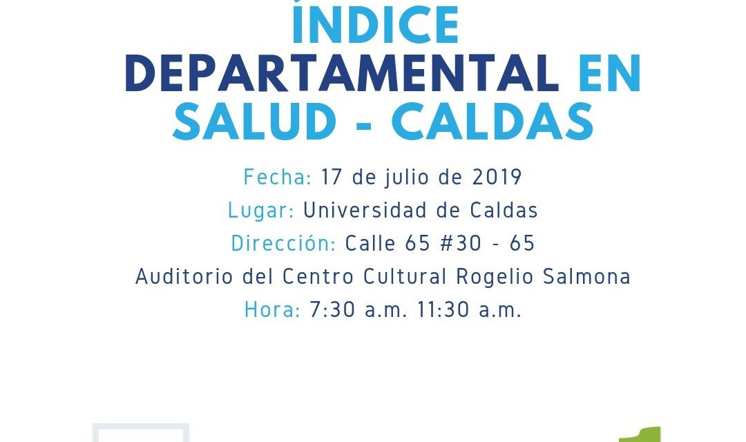 INDICE DEPARTAMENTAL DE SALUD EN CALDAS