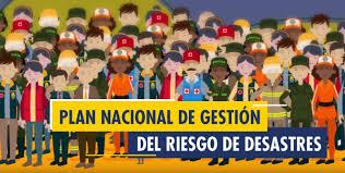 ASÍ AVANZA LA IMPLEMENTACIÓN DEL PLAN NACIONAL DE GESTIÓN DEL RIESGO DE DESASTRES EN EL PAÍS