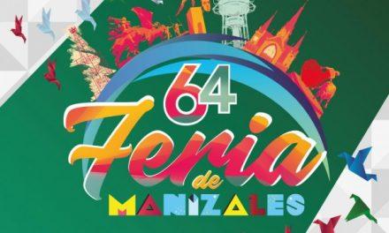LISTAS LAS CONVOCATORIAS PARA LA FERIA DE MANIZALES, EDICIÓN 64, DE ARTISTAS, ANIMADORES Y PUNTOS DE VENTA