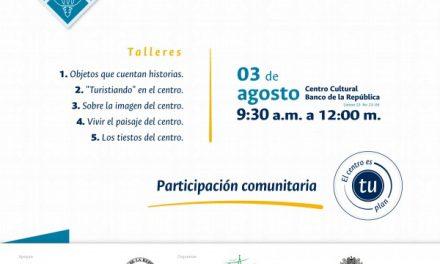 CONTINÚAN LOS TALLERES COMUNITARIOS PARA LA FORMULACIÓN DEL PLAN DE MANEJO DEL CENTRO HISTÓRICO