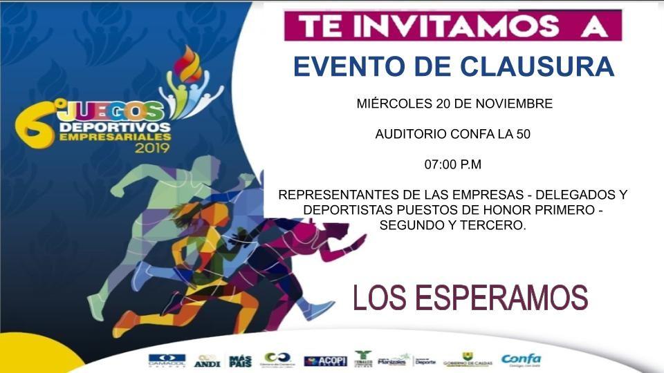 Invitación Clausura Juegos Deportivos Empresariales 2019