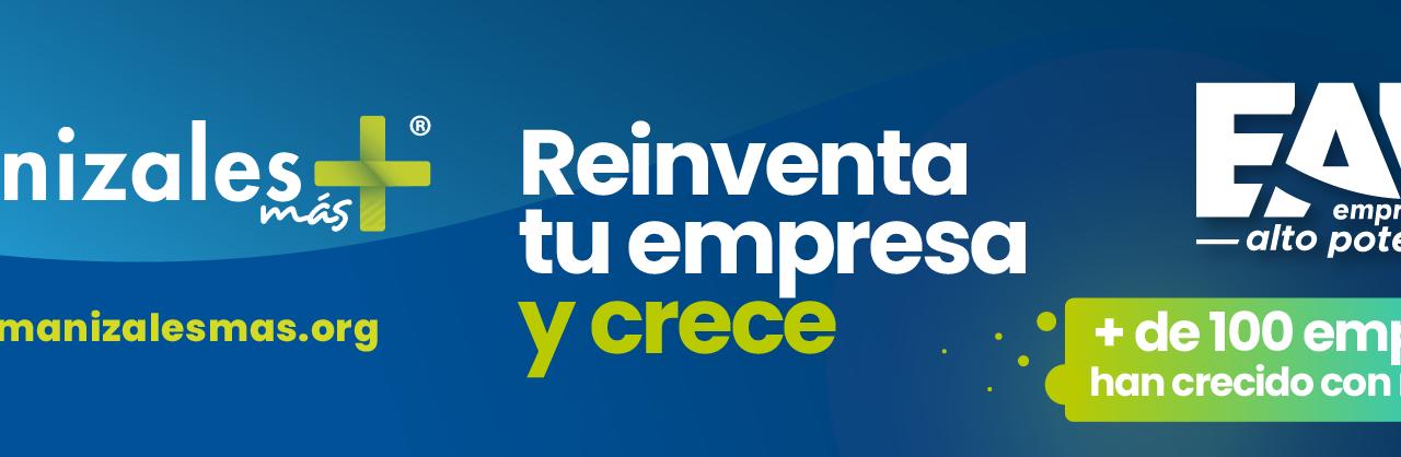 Manizales Más tiene abiertas las inscripciones para que más empresarios crezcan con alto potencial