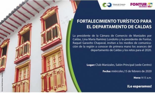 Invitación a medios CCMPC y Fontur: Fortalecimiento turístico para el departamento de Caldas