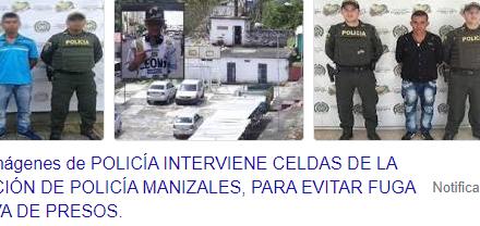 POLICÍA INTERVIENE CELDAS DE LA ESTACIÓN DE POLICÍA MANIZALES, PARA EVITAR FUGA MASIVA DE PRESOS.  MAS DE 200 POLICÍAS REALIZARON EL PROCEDIMIENTO DE VERIFICACIÓN DE CELDAS.