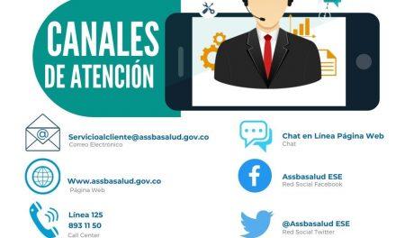 CANALES DE ATENCIÓN DE ASSBASALUD ESE