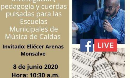 ENCUENTRO VIRTUAL DE ESCUELAS MUSICALES DE CALDAS 2020