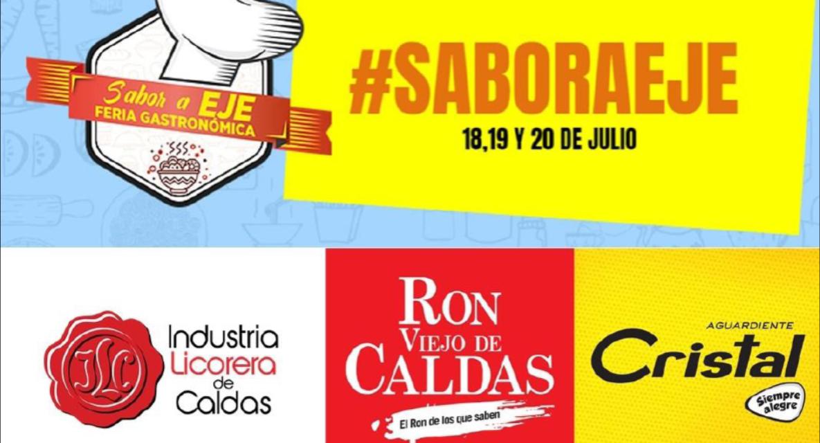 Industria Licorera de Caldas se vincula a la Feria Gastronómica virtual Sabor a Eje