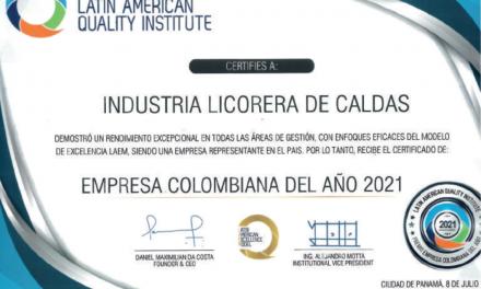 INDUSTRIA LICORERA DE CALDAS RECIBIÓ EL PREMIO EMPRESA COLOMBIANA DEL AÑO 2021 DE LATIN AMERICAN QUALITY INSTITUTE