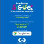 La Cámara de Comercio de Manizales por Caldaslos invitamos a la presentación y rueda de prensa de la campaña Manizales Sigue
