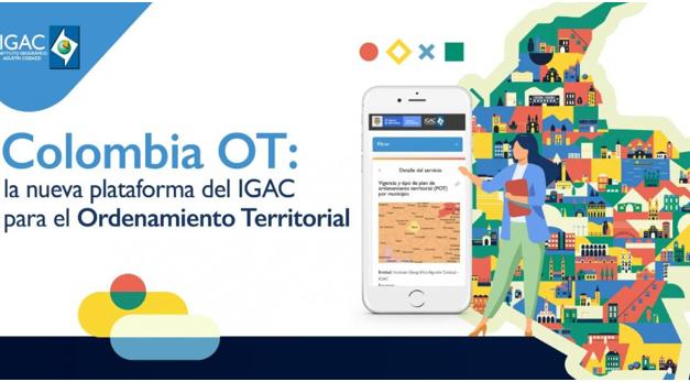 Colombia OT: la nueva plataforma del IGAC para el Ordenamiento Territorial