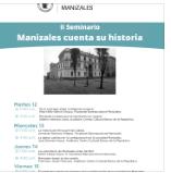 Invitación al II Seminario Manizales cuenta su historia